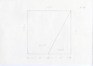 """Pencil sketch of a square with a diagonal line coming from the top right hand corner to the bottom of the square. To the left of the line reads """"WHITE"""" and the right reads """"BLACK"""". Measurements are drawn with arrows indicating the white section on the bottom which reads 19''. The black reads 21''. The height is written with arrows on the left and right sides of the square which reads 40''. The width is written at the top which measure 40''. #4 is written on the top right hand side of the paper."""