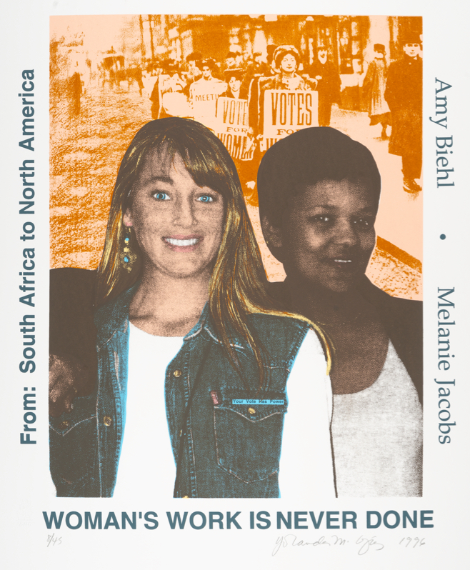 "vertical format screenprint with color portrait busts of Jessica Biehl and Melanie Jacobs; text around border of image reads, ""WOMAN'S WORK IS NEVER DONE / From: South Africa to North America / Jessica Biehl Melanie Jacobs"""